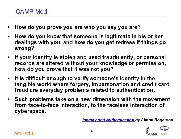 CAMP Med • How do you prove you are who you say you are?