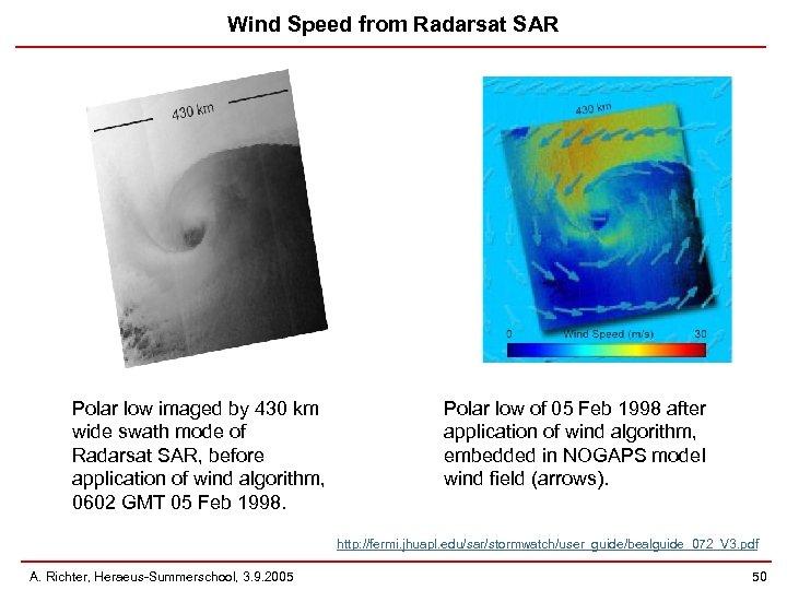 Wind Speed from Radarsat SAR Polar low imaged by 430 km wide swath mode