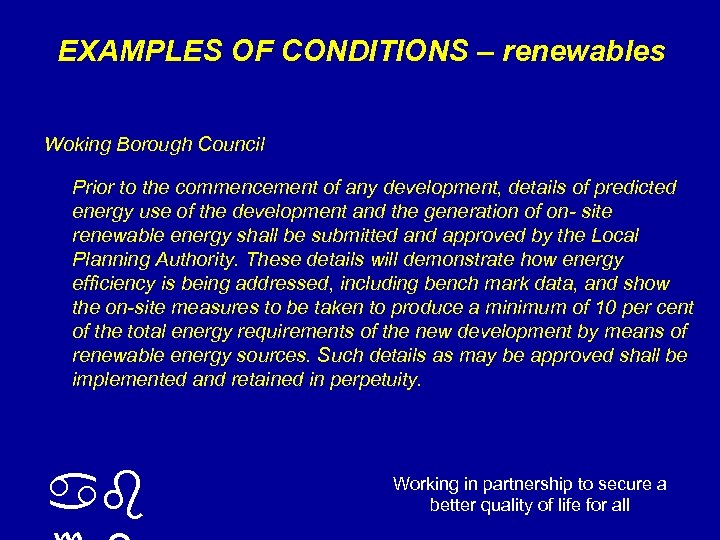 EXAMPLES OF CONDITIONS – renewables Woking Borough Council Prior to the commencement of any