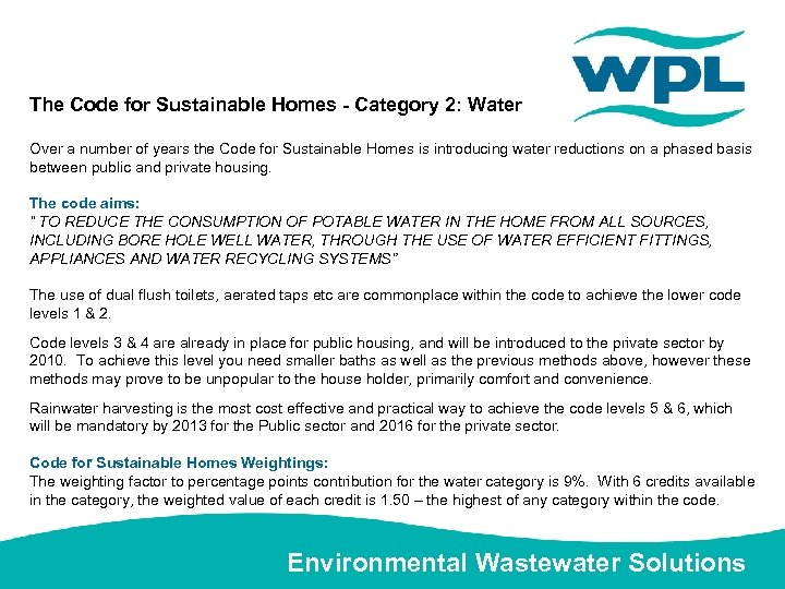 The Code for Sustainable Homes - Category 2: Water Over a number of years