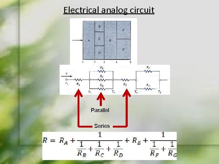 Electrical analog circuit Parallel Series