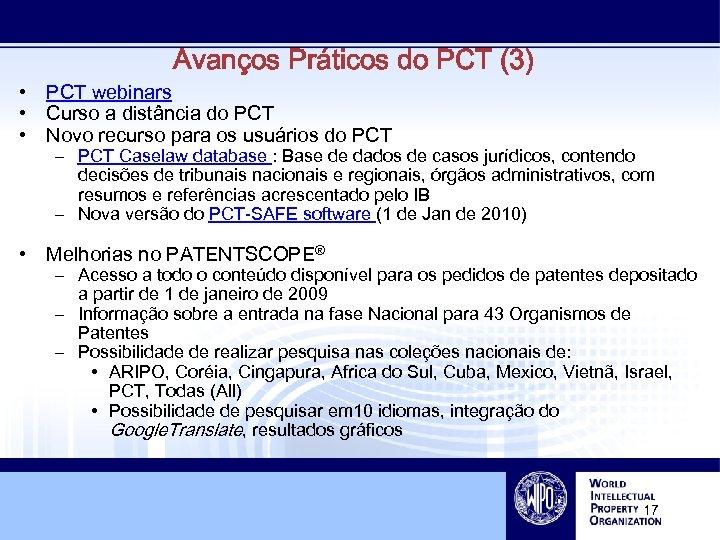 Avanços Práticos do PCT (3) • PCT webinars • Curso a distância do PCT