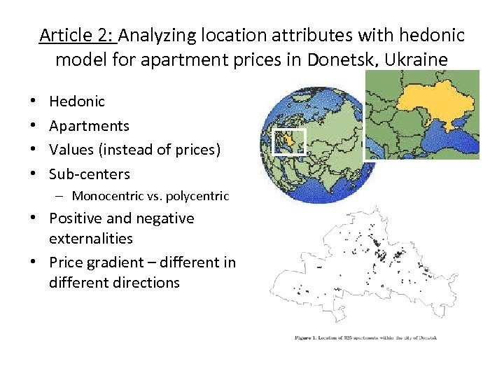 Article 2: Analyzing location attributes with hedonic model for apartment prices in Donetsk, Ukraine