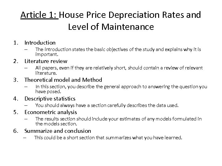 Article 1: House Price Depreciation Rates and Level of Maintenance 1. Introduction – The