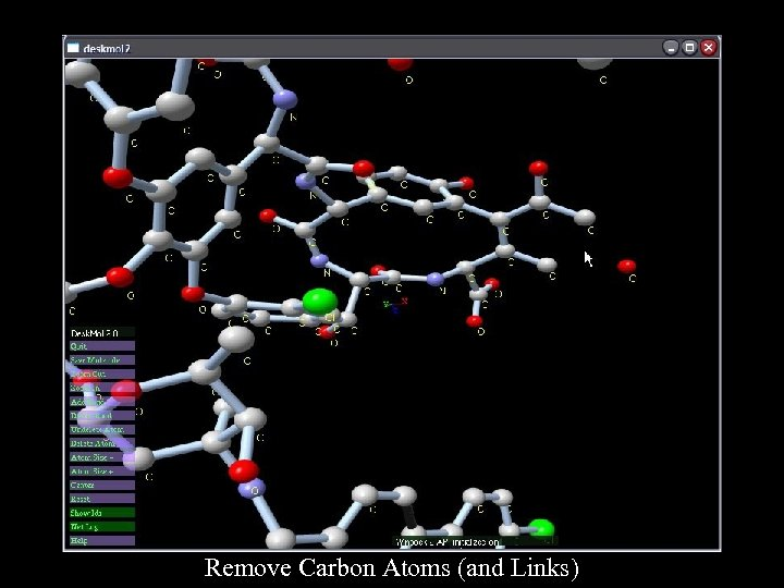 Remove Carbon Atoms (and Links)