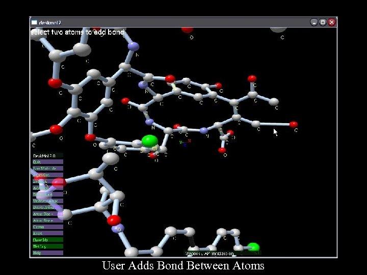 User Adds Bond Between Atoms