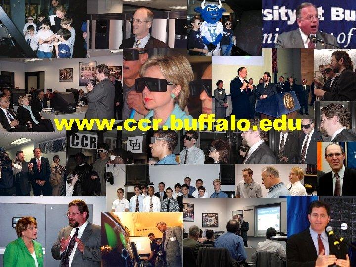 www. ccr. buffalo. edu University at Buffalo The State University of New York Center