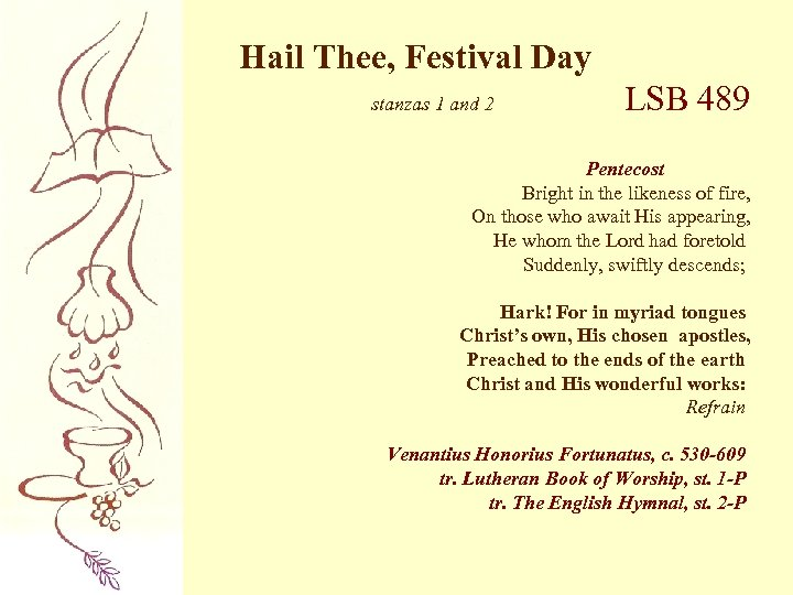 Hail Thee, Festival Day stanzas 1 and 2 LSB 489 Pentecost Bright in the