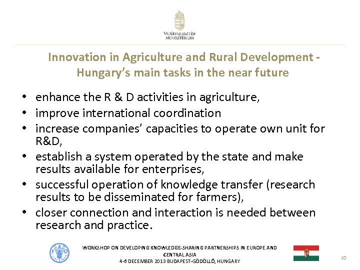 Innovation in Agriculture and Rural Development Hungary's main tasks in the near future •