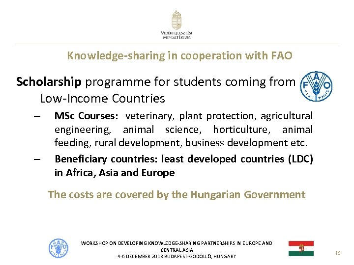 Knowledge-sharing in cooperation with FAO Scholarship programme for students coming from Low-Income Countries –