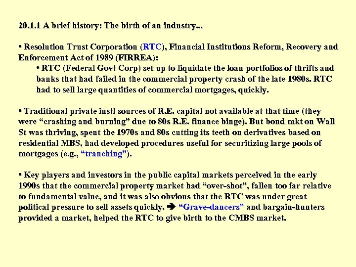 20. 1. 1 A brief history: The birth of an industry. . . •