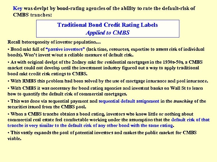 Key was devlpt by bond-rating agencies of the ability to rate the default-risk of