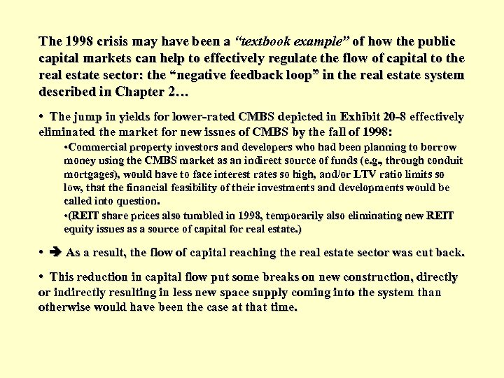 """The 1998 crisis may have been a """"textbook example"""" of how the public capital"""