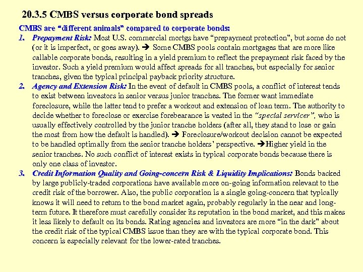 """20. 3. 5 CMBS versus corporate bond spreads CMBS are """"different animals"""" compared to"""