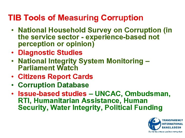 TIB Tools of Measuring Corruption • National Household Survey on Corruption (in the service
