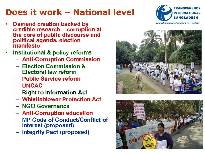 Does it work – National level • Demand creation backed by credible research –