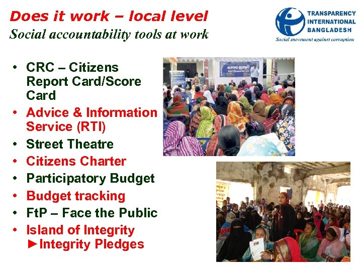 Does it work – local level Social accountability tools at work • CRC –