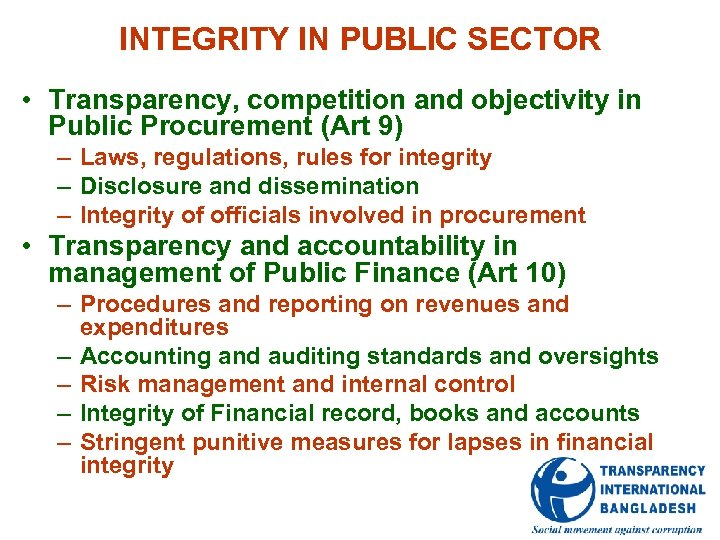 INTEGRITY IN PUBLIC SECTOR • Transparency, competition and objectivity in Public Procurement (Art 9)