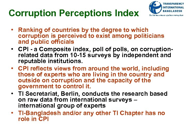 Corruption Perceptions Index • Ranking of countries by the degree to which corruption is