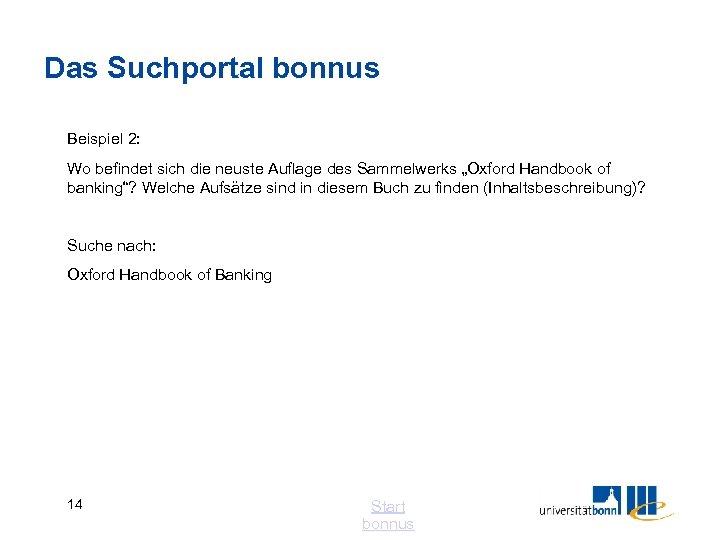 """Das Suchportal bonnus Beispiel 2: Wo befindet sich die neuste Auflage des Sammelwerks """"Oxford"""