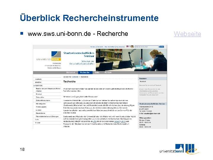 Überblick Rechercheinstrumente www. sws. uni-bonn. de - Recherche 18 Webseite
