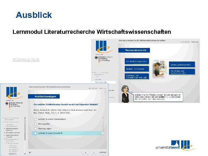Ausblick Lernmodul Literaturrecherche Wirtschaftswissenschaften e. Campus Kurs 21