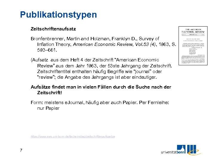 Publikationstypen Zeitschriftenaufsatz Bronfenbrenner, Martin and Holzman, Franklyn D. , Survey of Inflation Theory, American