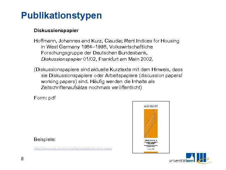 Publikationstypen Diskussionspapier Hoffmann, Johannes and Kurz, Claudia; Rent Indices for Housing in West Germany