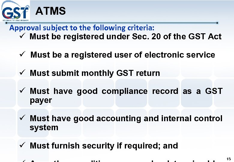 ATMS Approval subject to the following criteria: Must be registered under Sec. 20 of