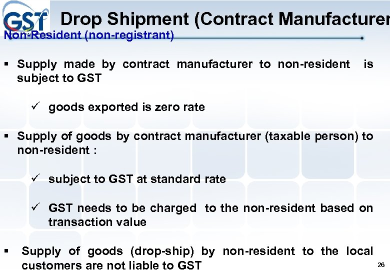 Drop Shipment (Contract Manufacturer Non-Resident (non-registrant) § Supply made by contract manufacturer to non-resident