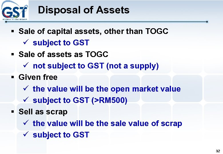Disposal of Assets § Sale of capital assets, other than TOGC subject to GST