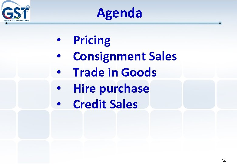 Agenda • • • Pricing Consignment Sales Trade in Goods Hire purchase Credit Sales