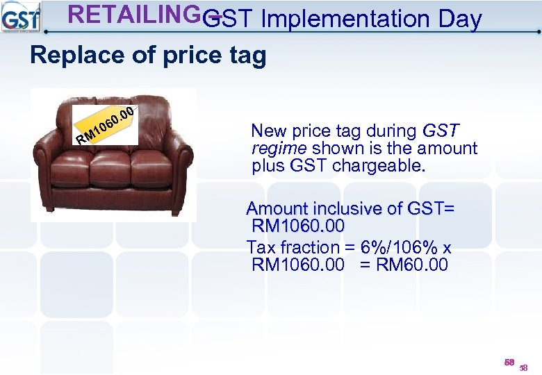RETAILINGGST Implementation Day – Replace of price tag M 1 R . 00 0