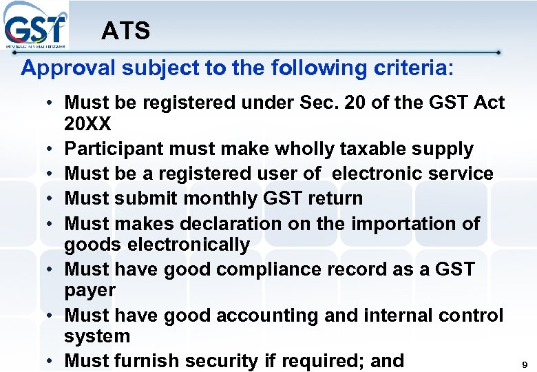 ATS Approval subject to the following criteria: • Must be registered under Sec. 20