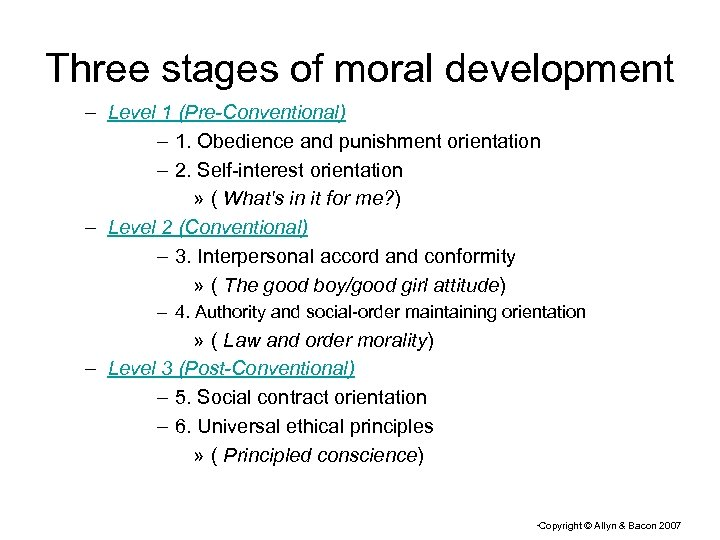 Three stages of moral development – Level 1 (Pre-Conventional) – 1. Obedience and punishment