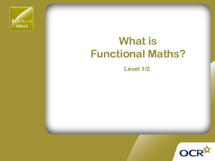What is Functional Maths? Level 1/2