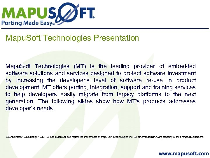 Mapu. Soft Technologies Presentation Mapu. Soft Technologies (MT) is the leading provider of embedded