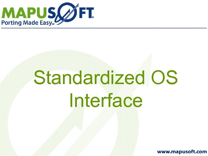 Standardized OS Interface