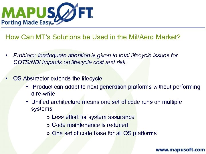 How Can MT's Solutions be Used in the Mil/Aero Market? • Problem: Inadequate attention