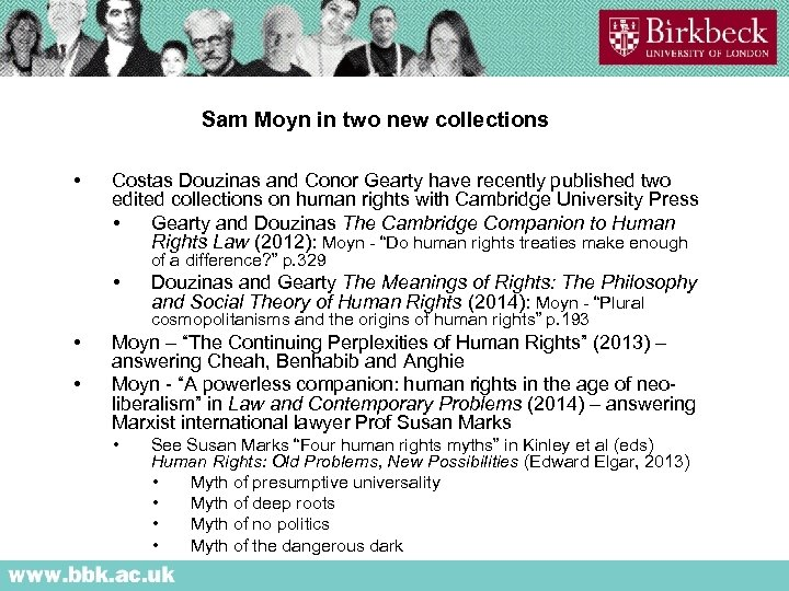 Sam Moyn in two new collections • Costas Douzinas and Conor Gearty have recently