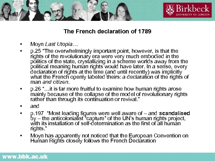 """The French declaration of 1789 • • • Moyn Last Utopia… p. 25 """"The"""