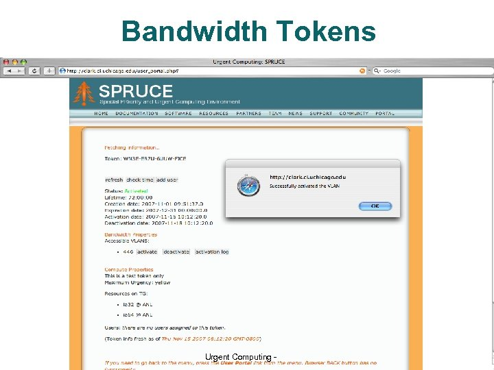 Bandwidth Tokens University of Chicago Urgent Computing - 19 Argonne National Lab