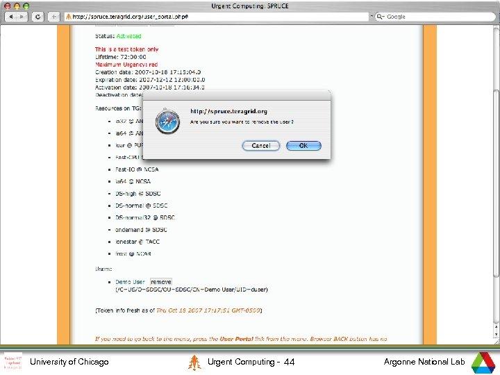 6 University of Chicago Urgent Computing - 44 Argonne National Lab