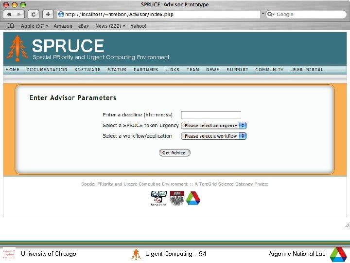 1 University of Chicago Urgent Computing - 54 Argonne National Lab