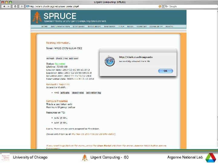 3 University of Chicago Urgent Computing - 60 Argonne National Lab