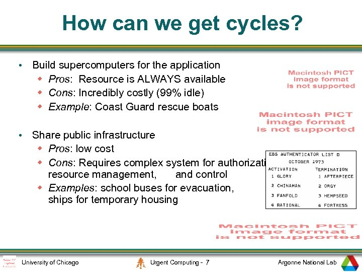 How can we get cycles? • Build supercomputers for the application w Pros: Resource