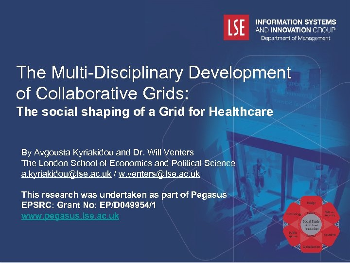 The Multi-Disciplinary Development of Collaborative Grids: The social shaping of a Grid for Healthcare