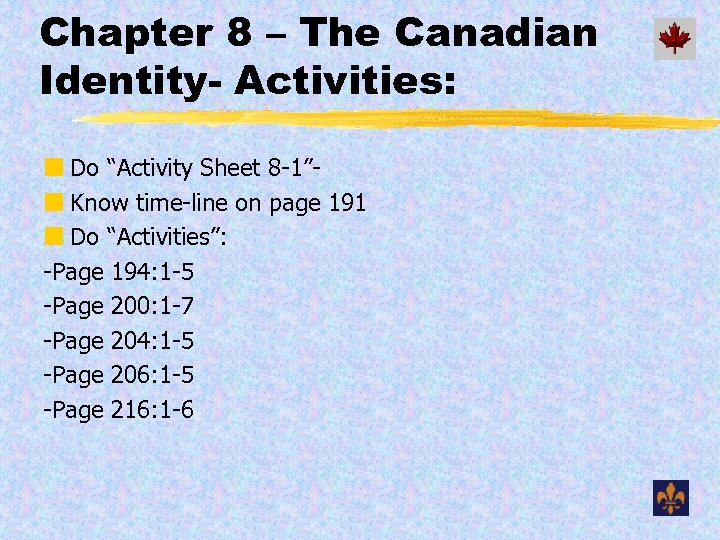 """Chapter 8 – The Canadian Identity- Activities: ¢ Do """"Activity Sheet 8 -1""""¢ Know"""
