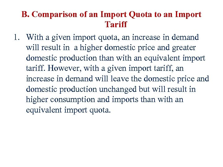 B. Comparison of an Import Quota to an Import Tariff 1. With a given