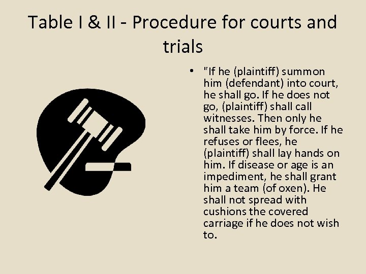 Table I & II - Procedure for courts and trials •